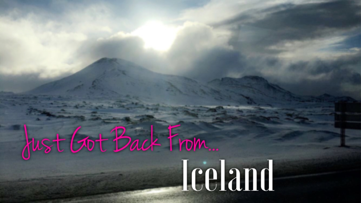 Just Got Back From... Iceland