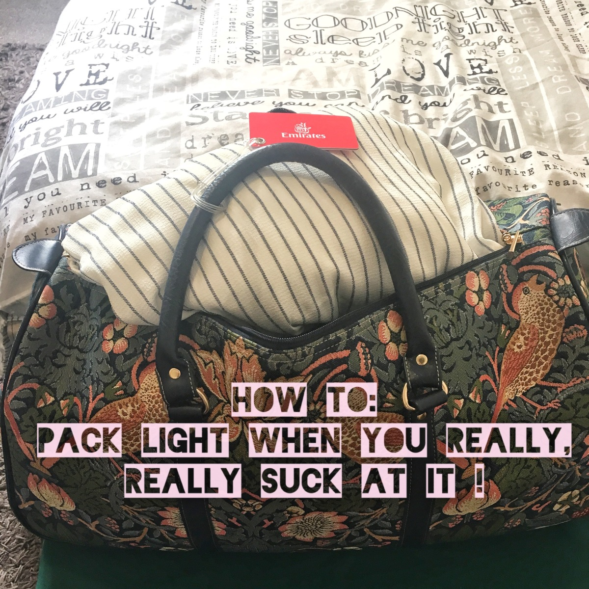 How To: Pack 'Light' (When You Really, Really, Suck At It)